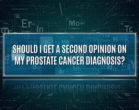 should-i-get-a-second-opinion-on-my-prostate-cancer-diagnosis_Thumbnail