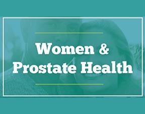 Women & Prostate Health
